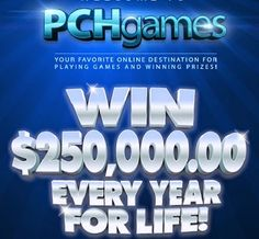 PCH Games: www pchgames com - Win $250,000 a Year for Life