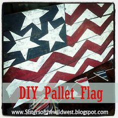 Sisters of the Wild West: DIY Pallet Flag. Love the chevron red and white. Arte Pallet, Pallet Flag, Pallet Art, Diy Pallet, Pallet Ideas, Pallet Benches, Pallet Tables, Outdoor Pallet, 1001 Pallets