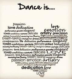 Dance is life.