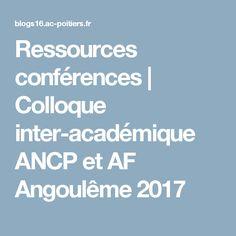 Ressources conférences | Colloque inter-académique ANCP et AF Angoulême 2017