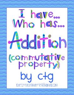 This is a wonderful game to play once students have a conceptual understanding of the commutative property of addition. It is an easy, quick, and fun daily review that the students love!