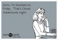 Ann This totally made me think of you! You better still watch Ghost Adventures! Me Quotes, Funny Quotes, Quotable Quotes, Funny Memes, Ghost Adventures, Thing 1, Haha Funny, Funny Stuff, Funny Shit