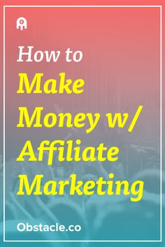 Affiliate marketing seems like a nice, passive way to make money, but it's not as easy as it sounds. Here is how to make money with affiliate marketing.