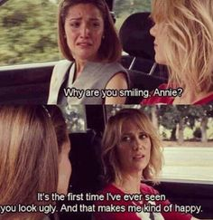 "A single ""Bridesmaids"" moment is all I ask for girls!"