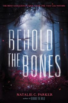 A haunting, chilling, and atmospheric southern swamp tale—perfect for fans of Maggie Stiefvater's Shiver.In this companion to Beware the Wild, the book New York Times. Ya Books, Books To Read, Bone Books, Young Adult Fiction, Books 2016, Books For Teens, Book Show, Book Authors, Book Nerd