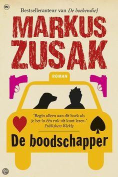 Markus Zusak - De boodschapper Boek dat je blij maakt over volwassen worden. Alleen slot valt wat tegen.