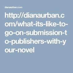 What's it like to go on submission with your novel