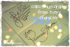 Working on this - collect autographs from every character.