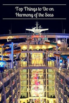 Top Things to Do on Harmony of the Seas
