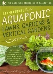http://www.adlibris.com/se/organisationer/product.aspx?isbn=1942934092 | Titel: All-Natural Aquaponic Lawns, Gardens & Vertical Gardens: Inexpensive Back-To-Basics Gardening with Fish Using Non-Electric, Solar, or Minimal-Electric - Författare: Caleb Warnock, Logan Lyons - ISBN: 1942934092 - Pris: 123 kr