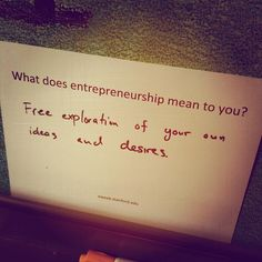 What does entrepreneurship mean to you?