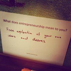 What does entrepreneurship mean to you?
