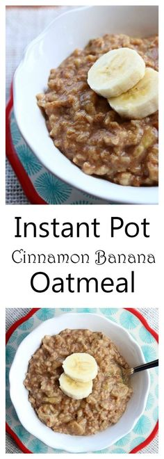 Instant Pot Cinnamon Banana Oatmeal–old fashioned oatmeal is cooked with cinnamon, brown sugar and banana in your electric pressure cooker for a hearty, delicious and quick breakfast.