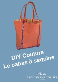 Tut bag DIY cabat stitching Vanessa Bruno DIY - Clem AT Corne .- Tuto sac DIY cabat couture Vanessa Bruno DIY – Clem AT Corner DIY how to sew a sequined tote case in less than two hours! Solid and customizable with a nice lining pattern - Japanese Sewing Patterns, Bag Patterns To Sew, Couture Sewing, Diy Couture, Sewing Online, Macrame Patterns, Diy Arts And Crafts, Paper Shopping Bag, Sewing Projects