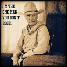 My Cowboy's one of those! Western Quotes, Cowboy Quotes, Country Quotes, Movie Quotes, Life Quotes, Qoutes, Aries Quotes, Quotations, Lonesome Dove Quotes