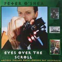 Eyes Over the Scroll, the first release from Peter O'Shea