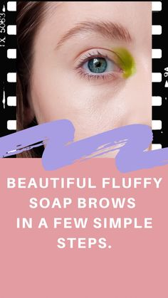 Beauty Trends, Beauty Hacks, Brow Tutorial, Brows, Improve Yourself, Soap, How To Get, Tips, Beautiful