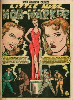 """Little Miss Mob Marker"" - War Against Crime N°5 (1949) - Art by Johnny Craig"