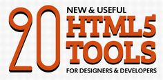 20 New & Useful HTML5 Tools For Designers & Developers #html5 #html5tools #html5tutorials