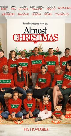 Almost Christmas dramedy movie 2016Nov11 -Directed by David E. Talbert.  With Kimberly Elise, Omar Epps, Danny Glover, Mo'Nique. A dysfunctional family gathers together for their first Christmas since their mom died.