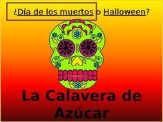 PowerPoint- Día de los Muertos (Day of the Dead) or Halloween? Middle School Spanish, Elementary Spanish, Spanish Classroom, Elementary Education, Spanish 1, Spanish Lessons, Teaching French, Teaching Spanish, Spanish Language