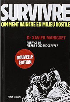 Survivre : Comment vaincre en milieu hostile- guide de su... https://www.amazon.fr/dp/2226217894/ref=cm_sw_r_pi_dp_x_UGKIybP2APV6N