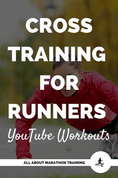 Cross Training for Runners: Videos that you can do on YouTube