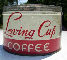 """Vintage """" Loving Cup """" Brand Coffee Tin - for all of his Beta brothers :-)"""