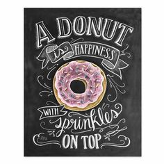 A Donut Is Happiness With Sprinkles On Top - Print #Cooking #Food #Kitchen