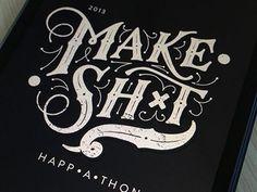 pinterest.com/fra411 #typography #lettering Make Sh*t Identity by AG Fabrega