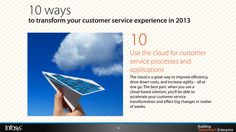 Use the cloud for customer service processes and applications Customer Service Experience, Cloud Based, Clouds, Cloud