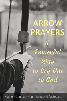 An arrow prayer is a quick, very short prayer (usually only a sentence long) which brings us into the presence of God and the saints, seeking holy aid in times of need. Catholic Mass, Catholic Prayers, Catholic Company, Types Of Prayer, Power Of Prayer, Thomas The Apostle, Praying For Someone, Recurring Dreams, Short Prayers