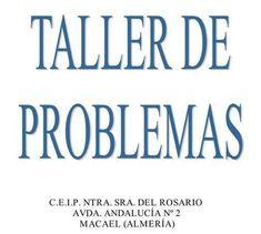 COMPLETO Taller de Problemas de matematicas para Primaria Education, Signs, Math, Irene, Math Word Problems, Teaching Resources, Blue Prints, Math Workshop, Dibujo