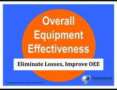 https://flevy.com/browse/operations/overall-equipment-effectiveness-oee-853/ref/documentsfiles/ The goal of Total Productive Maintenance
