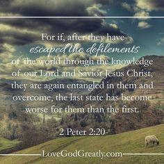 https://instagram.com/p/2bKY62njmc/?taken-by=lovegodgreatlyofficial 2 Peter 2:20