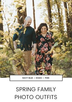 Spring family photo outfit ideas include wearing navy blue, khaki, and pinks. Flowing dresses are usually very beautiful in the Spring, as well!