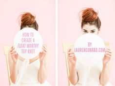 We're teaching you How to Create a Float-Worthy Top Knot on LaurenCornad.com today!
