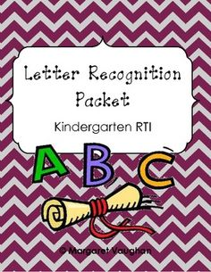 Letter Recognition Packet: Kindergarten RTI