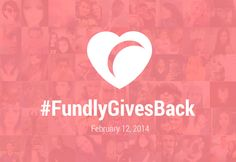 #FundlyGivesBack is on! #february #valentinesday #crowdfunding #giveback