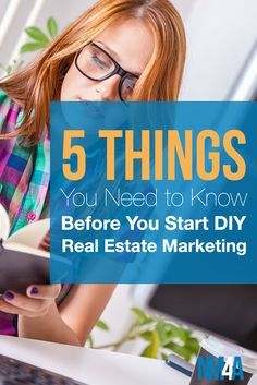 5 Things You Need To Know Before You Start DIY Real Estate Marketing