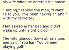 A married man having an affair. Husband Wife Humor, Funny Husband, Funny Marriage Jokes, Marriage Humor, Epic One Liners, Affair Quotes, Funny Billboards, Sarcasm Humor, Ecards Humor