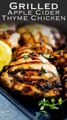 This Grilled Apple Cider Thyme Chicken is juicy and full of flavor, slightly sweet from the cider but with a wonderful floral note and savory grilled flavor.