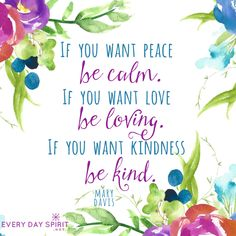 We attract and magnify all that we put forth in our thoughts, words and actions. Let's stand strong in the flow of peace, love and kindness. Every Day Spirit: A Daybook of Wisdom, Joy and Peace. #BeKind #calm #InspirationalQuotes