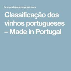 Classificação dos vinhos portugueses – Made in Portugal