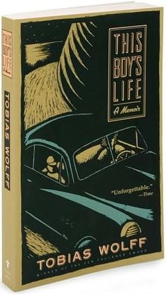 This Boy's Life by Tobias Wolff (English 10 Honors)