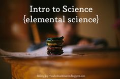 Intro to Science {by Elemental Science} - a review of this excellent hands on curriculum for younger ones.