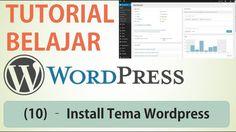 Belajar Wordpress - (10) Install Tema Wordpress / Wordpress Theme