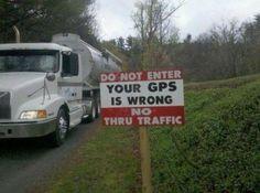 Wrong Way #sign #GPS #wrong www.crcint.com