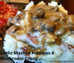 Garlic Mashed Potatoes & Mushroom Gravy. This is definitely a Comfort Food and is deliciously healthy! Garlic is a great way to add a extra  flavor to mashed potatoes without adding fat. Plus, garlic is loaded with selenium, a strong canc...