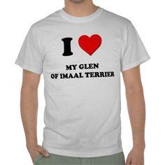 I Love My Glen Of Imaal Terrier